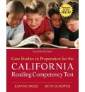 Case Studies in Preparation for the California Reading Competency Test - Joanne C Rossi