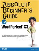 Ernest Adams: Absolute Beginner´s Guide to WordPerfect X3
