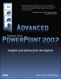 Advanced Microsoft Office PowerPoint 2007 - Wayne Kao