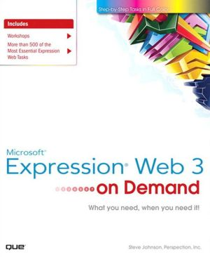Microsoft Expression Web 3 On Demand, Portable Documents - Steve Johnson, Perspection Inc.