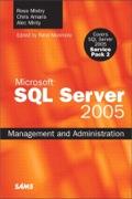 Microsoft SQL Server 2005 Management and Administration (Adobe Reader) - Ross Mistry; Chris Amaris; Alec Minty; Rand Morimoto