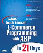 Steve Banick;Stephen Walther;Jonathan Levine: Sams Teach Yourself E-Commerce Programming with ASP in 21 Days