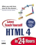 Sams Teach Yourself HTML 4 in 24 Hours - Dick Oliver