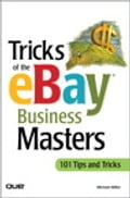 Tricks of the eBay Business Masters - Michael Miller