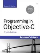 Stephen G. Kochan: Programming in Objective-C