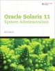 Oracle® Solaris 11 System Administration - Bill Calkins