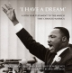 &quote;I Have a Dream&quote; - Southern Christian Leadership Conference;  Bob Adelman