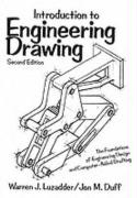 Introduction to Engineering Drawing: The Foundations of Engineering Design and Computer Aided Drafting