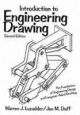 Introduction to Engineering Drawing - Warren J. Luzadder; Jon M. Duff