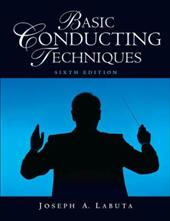 Basic Conducting Techniques - Labuta, Joseph A.