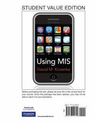 Using MIS - Student Value Edition (Loose) - David Kroenke