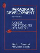 Paragraph Development: A Guide for Students of English
