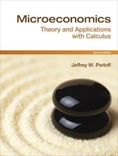 Microeconomics: Theory & Applications with Calculus - Perloff, Jeffrey M.