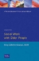 Social Work with Older People - Betsy Ledbetter Hancock