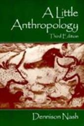 A Little Anthropology - Nash, Dennison