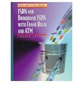 ISDN and Broadband ISDN with Frame Relay and ATM - William Stallings