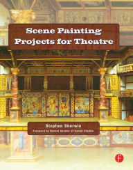 Scene Painting Projects for Theatre - Stephen G. Sherwin