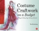 Costume Craftwork on a Budget - Tan Huaixiang