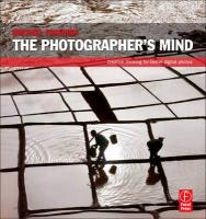 The Photographer's Mind: Creative Thinking for Better Digital Photos