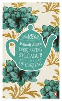 Everlasting Syllabub and the Art of Carving (Penguin Great Food)