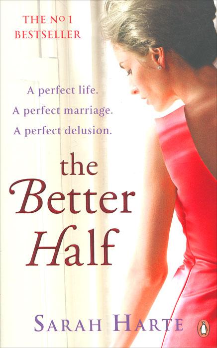 The Better Half - Sarah Harte