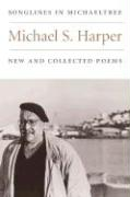Songlines in Michaeltree: New and Collected Poems