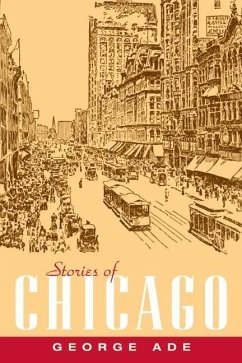 Stories of Chicago - Ade, George