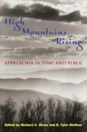 High Mountains Rising: Appalachia in Time and Place - Straw, Richard A. / Blethen, H. Tyler