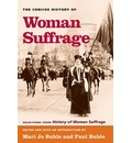 The Concise History of Woman Suffrage - Mary Jo Buhle