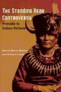 The Standing Bear Controversy: Prelude to Indian Reform