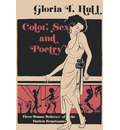 Color, Sex, and Poetry - Gloria T. Hull
