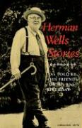 Herman Wells Stories: As Told by His Friends on His 90th Birthday