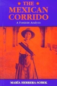 The Mexican Corrido: A Feminist Analysis - Herrera-Sobek, Maria