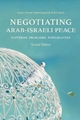 Negotiating Arab-Israeli Peace - Laura Zittrain Eisenberg; Neil Caplan