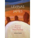 Levinas and James - Megan Craig