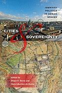 Cities & Sovereignty: Identity Politics in Urban Spaces