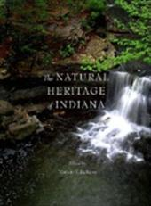The Natural Heritage of Indiana - Jackson, Marion T.
