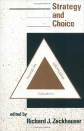 Strategy and Choice - Zeckhauser, Richard