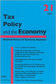 Tax Policy and the Economy, Volume 21 - James M. Poterba (Editor)