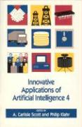 Innovative Applications of Artificial Intelligence 4
