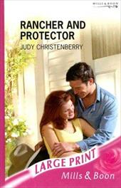 Rancher and Protector - Christenberry, Judy