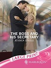 The Boss and His Secretary - Steele, Jessica