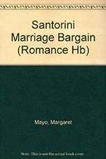 The Santorini Marriage Bargain - Margaret Mayo