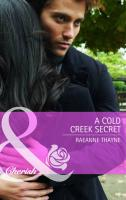 A Cold Creek Secret. Raeanne Thayne