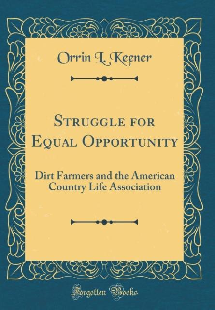 Struggle for Equal Opportunity als Buch von Orrin L. Keener
