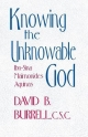 Knowing the Unknowable God - C.S.C. David B. Burrell