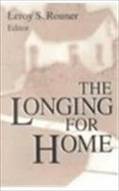 Longing for Home - Rouner, Leroy S.