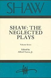 Shaw-VLM. 07, Neglected Plays - Turco, Alfred