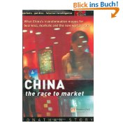 CHINA - The Race to Market: What China´s transformation means for business, markets and the world order - Jonathan Story