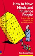 How to Move Minds and Influence People